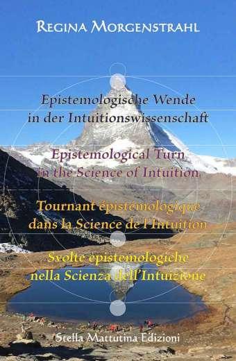 Svolte epistemologiche nella Scienza dell'Intuizione