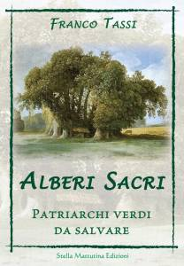 Sacred trees by Franco Tassi books on Nature, Ecology and Plants