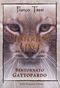 Misteriosa Lince a book by Franco Tassi that talks about Nature, Ecology and animals