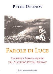 I Libri di Peter Deunov o Beinsa Duno, spiritualità e esoterismo