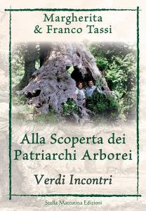 Franco Tassi's book Discovering the Arboreal Patriarchs, a book that talks about Nature, ecology and arboreal patriarch plants